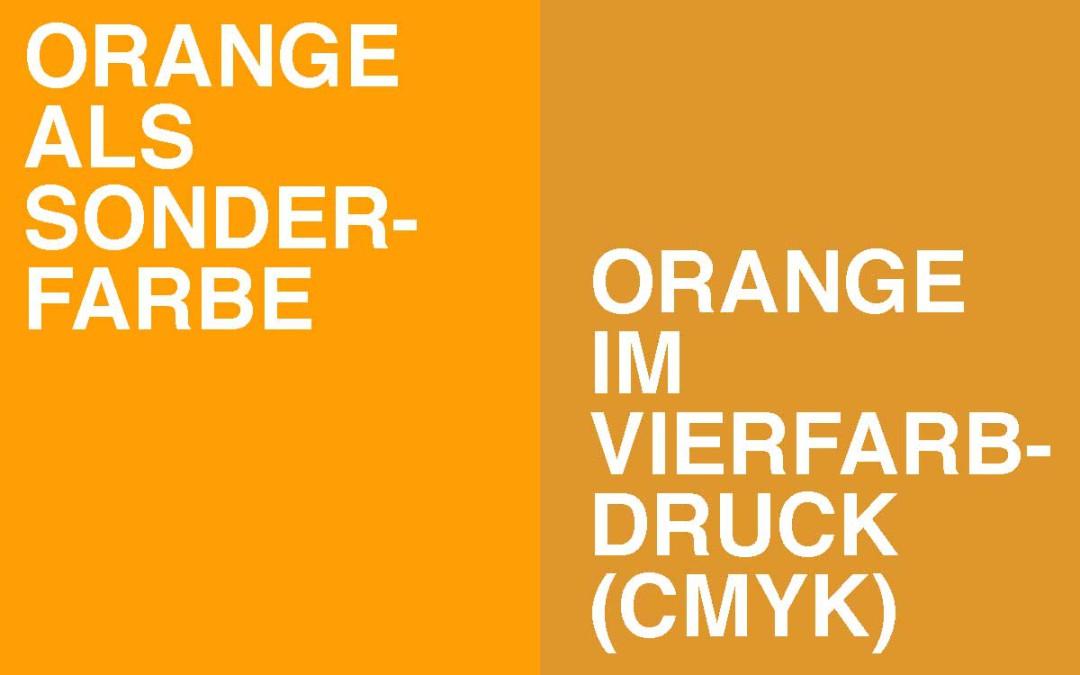 Orange & Co: Wenn Vierfarbdruck nicht gut genug ist